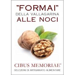 """""""Formai"""" from Vallagarina with walnuts"""